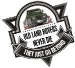 Koolart OLD LAND ROVERS NEVER DIE Slogan For Green Land Rover Defender 110 External Vinyl Car Sticker Decal Badge 100x100mm